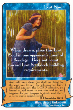 Lost Soul (II Chronicles 28:13)(Hopper) The Kings Redemption CCG Card